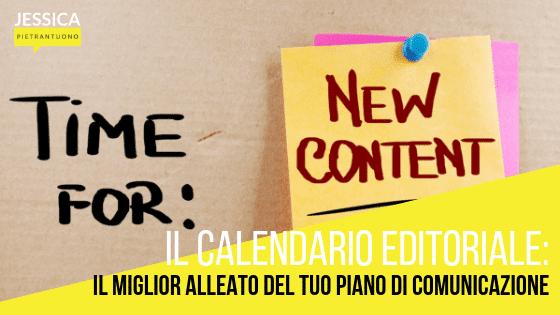 Calendario editoriale: il miglior alleato del tuo piano di comunicazione